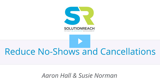 Reduce No-Shows and Cancellations