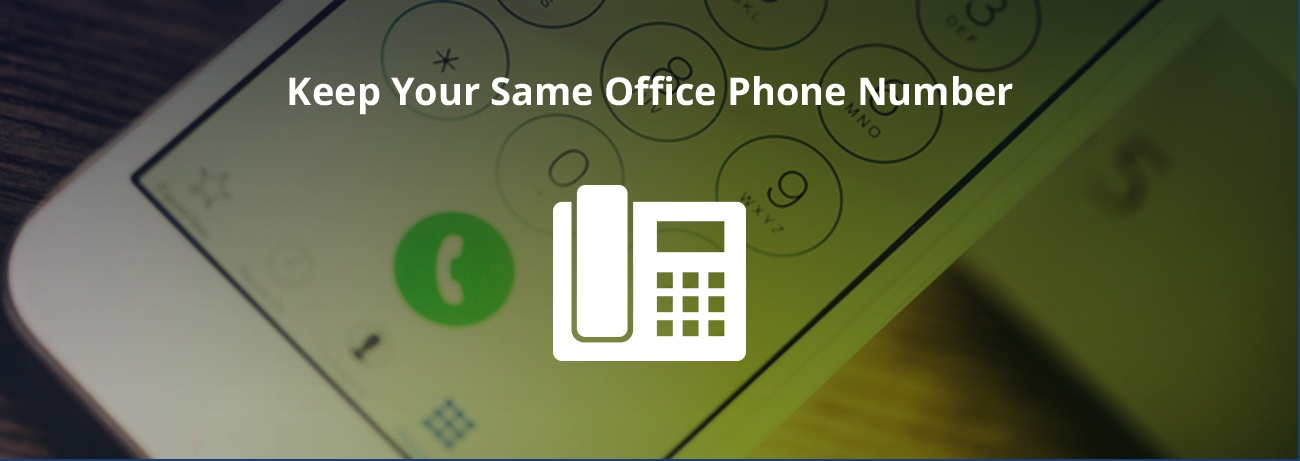 Keep your same office number