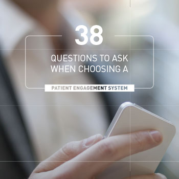Download our ebook 38 Questions to ask when choosing a patient engagement system