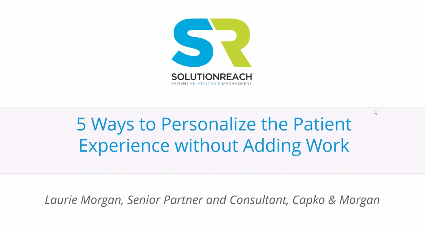 5 Ways to Personalize the Patient Experience without Adding Work