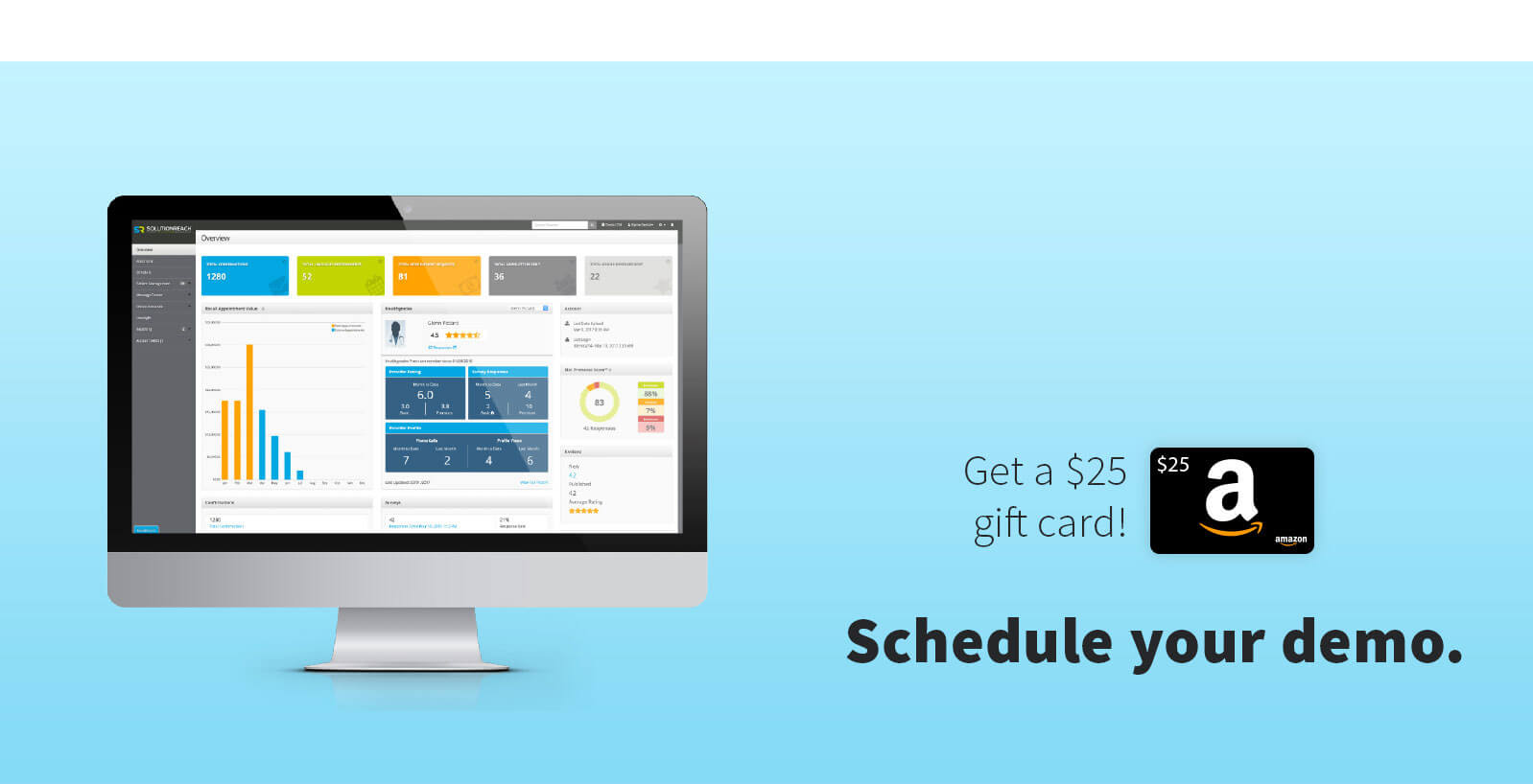 Schedule your demo. Get a $25 gift card!